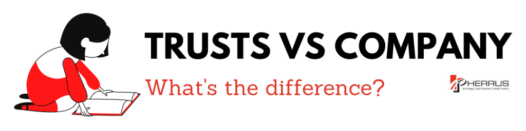 Trusts vs Company whiat is the difference